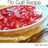 "No Guilt Strawberry ""Pie"" Recipe at TidyMom.net"