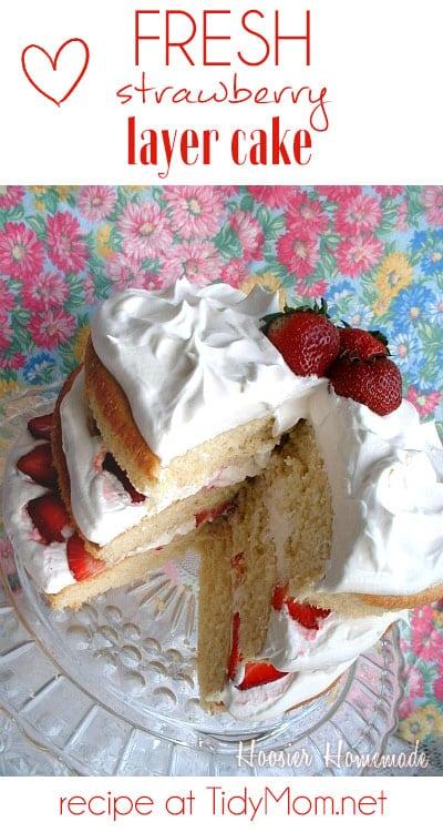 Fresh Strawberry Layer Cake recipe at TidyMom.net