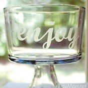 Etched {enjoy} bowl tutorial (great gift idea) at TidyMom.net