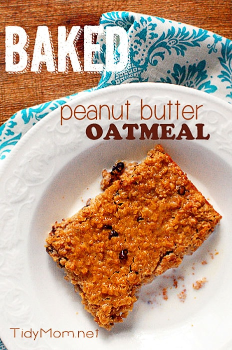 The BEST Baked Peanut Butter Oatmeal Recipe at TidyMom.net