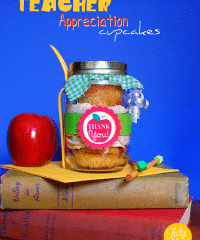 Teacher Appreciation cupcakes in a jar