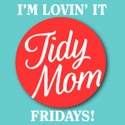 TidyMom I'm Lovin' It