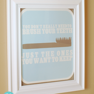 Brush Your Teeth Free printable sign