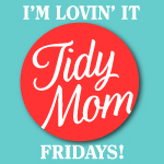 I'm Lovin' It TidyMom