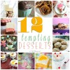 12 Tempting Desserts