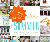 16 ideas for summer
