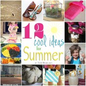 Cool Ideas for Summer