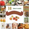 16 Ideas to Make Fall Fabulous