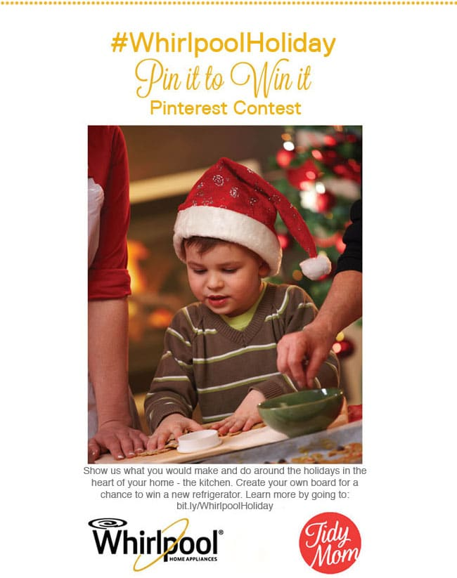 Enter #WhirlpoolHoliday Contest with Whirlpool Brand and TidyMom Pin and Win your choice of Black or White Ice Refrigerator.  Details at TidyMom.net