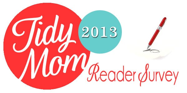 TidyMom 2013 Reader Survey