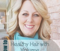 How to Have Healthy Hair with Volume at TidyMom