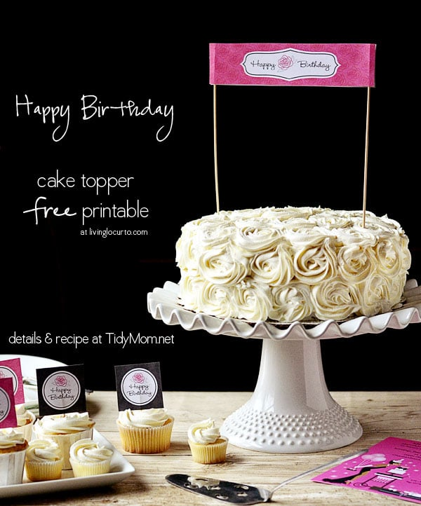 Rose Cake and Birthday Printables at TidyMom