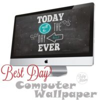 FREE Best Day Ever Background Wallpaper at TidyMom.net