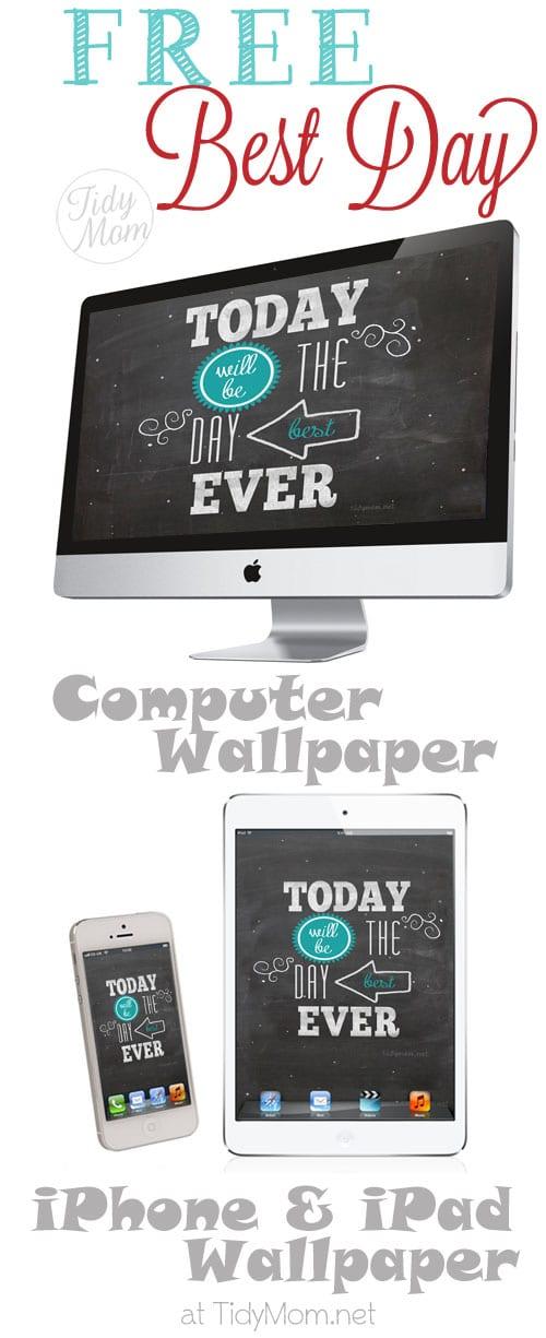 FREE Best Day Ever Blackboard Wallpaper at TidyMom