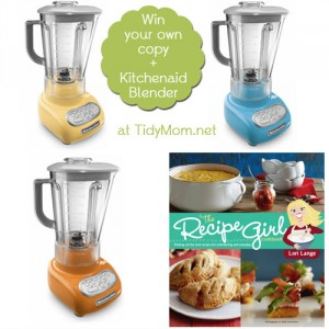 Win a 5-speed Kitchenaid Blender - Recipe Girl Cookbook at TidyMom.net