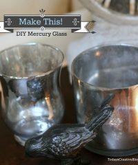 Tutorial for DIY Mercury Glass with Kim Demmon at TidyMom.net