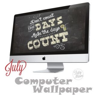 FREE Make the Days Count Background Wallpaper at TidyMom