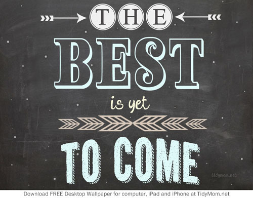 Best to Come Chalkboard Wallpaper TidyMom