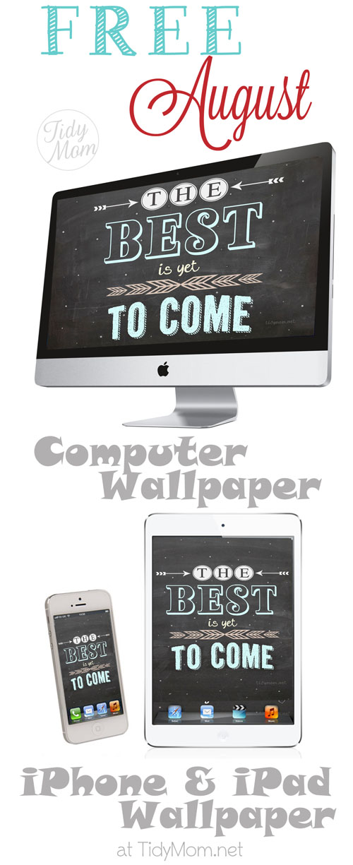 FREE Best is yet to Come Blackboard Wallpaper at TidyMom