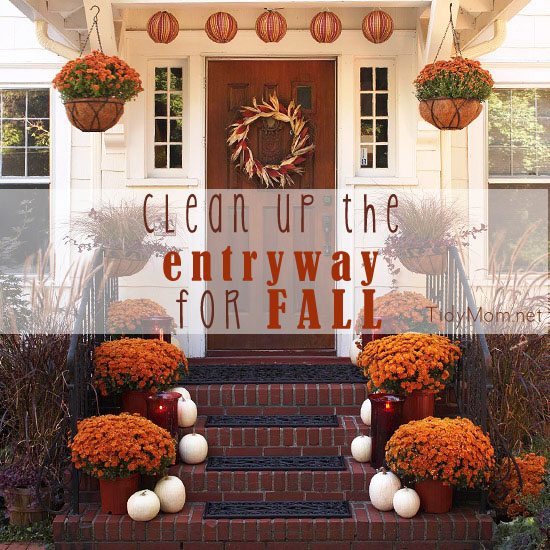 Get your front porch and entryway clean and ready for a warm and inviting fall entrance at TidyMom.net