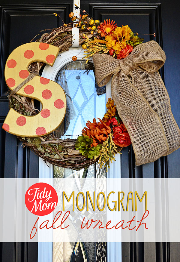 DIY Monogram Fall Wreath at TidyMom.net