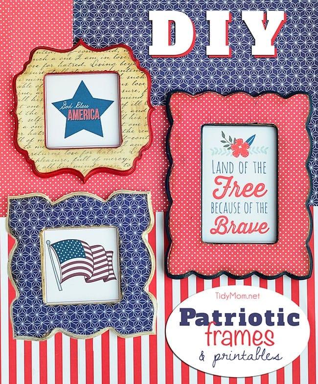 DIY Patriotic Frames + printables at TidyMom.net