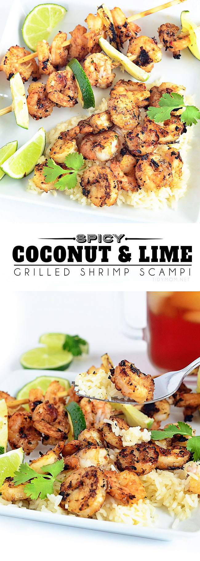 This simple and delicious grilled shrimp recipe blends coconut and lime while adding a touch of spice with Sriracha sauce to scrimp scampi. SPICY COCONUT & LIME GRILLED SHRIMP SCAMPI recipe at TidyMom.net