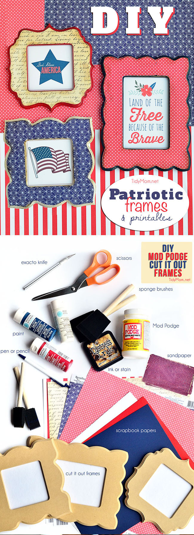 Make these fun patriotic frames with scrapbook paper, Mod Podge and unfinished wood frames. DIY Patriotic Frames Tutorial + FREE PATRIOTIC PRINTABLES to download at TidyMom.net