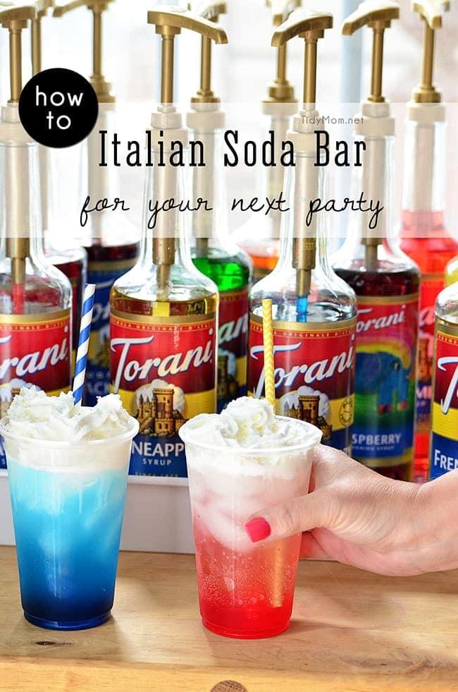 Make Italian Sodas at your next party with an Italian Soda Bar! details at TidyMom.net