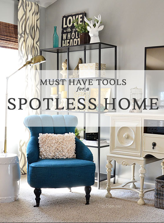 Must have tools for a spotless home!