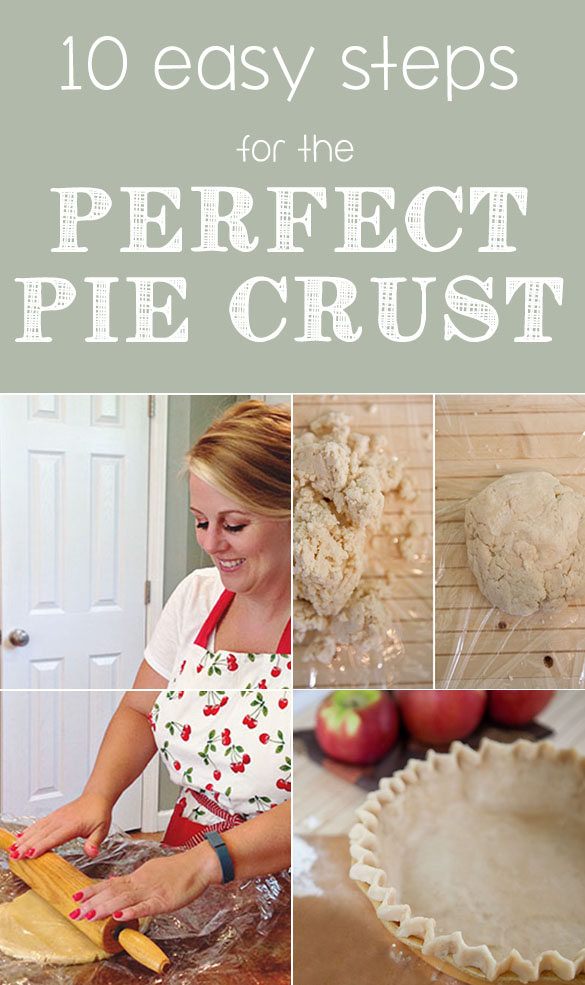 10 Easy Steps for the Perfect Homemade Pie Crust
