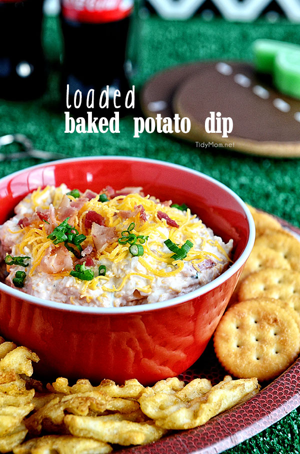 Loaded Baked Potato Dip & Football Party Ideas | TidyMom