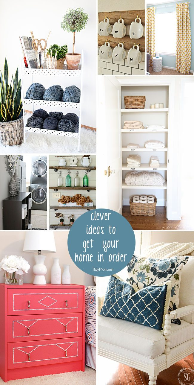 Clever ideas to get your home in order! at TidyMom.net