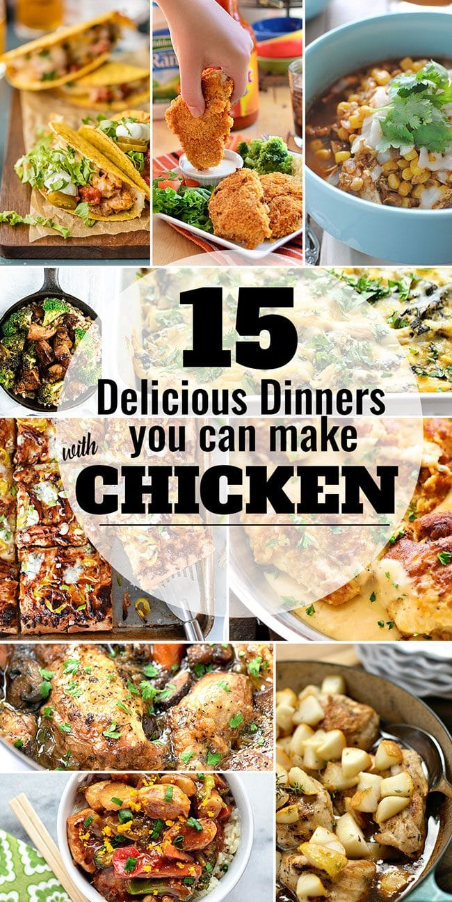 top 28 dinners you can make with chicken 15 delicious