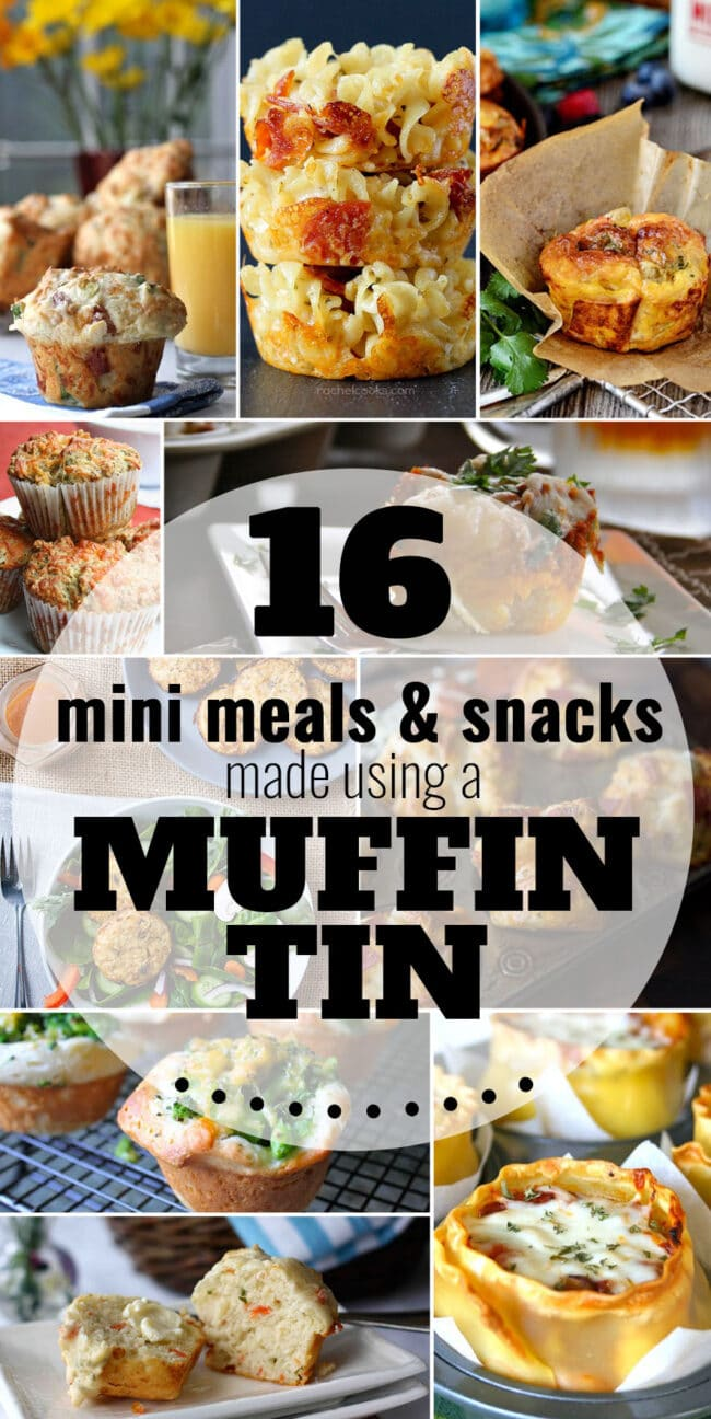 18 Mini Meals &; Snacks made using a Muffin Tin