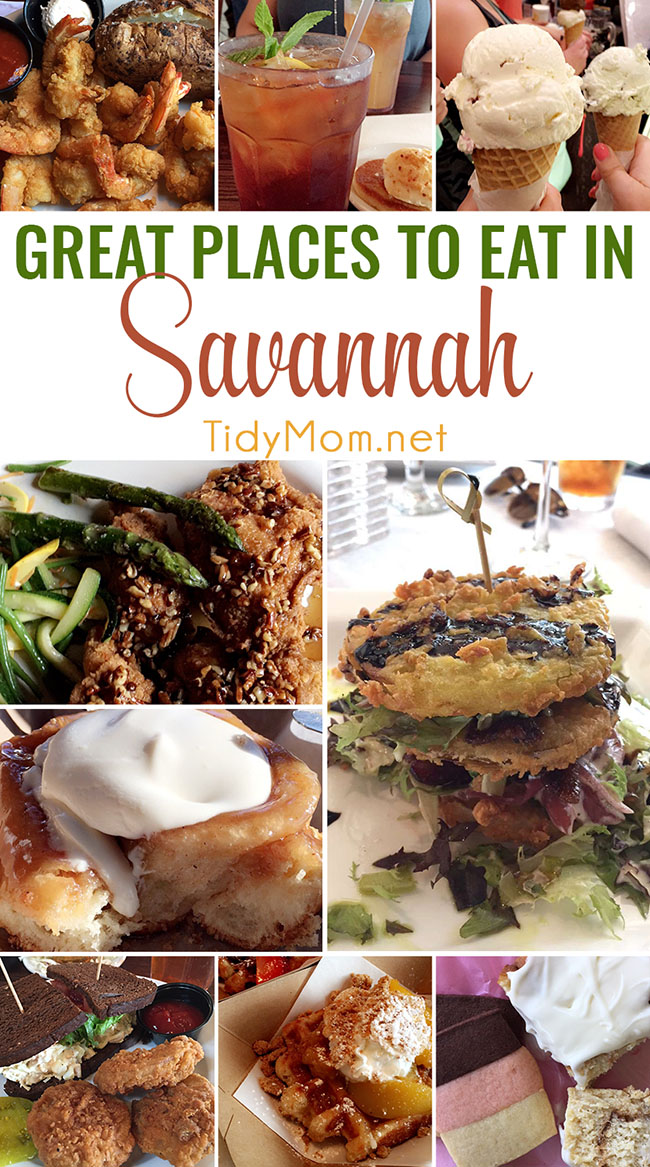 Great places to eat in Savannah, Georgia. From dinner and lunch restaurants, fried green tomatoes to ice cream and desserts you don't want to miss! at TidyMom.net