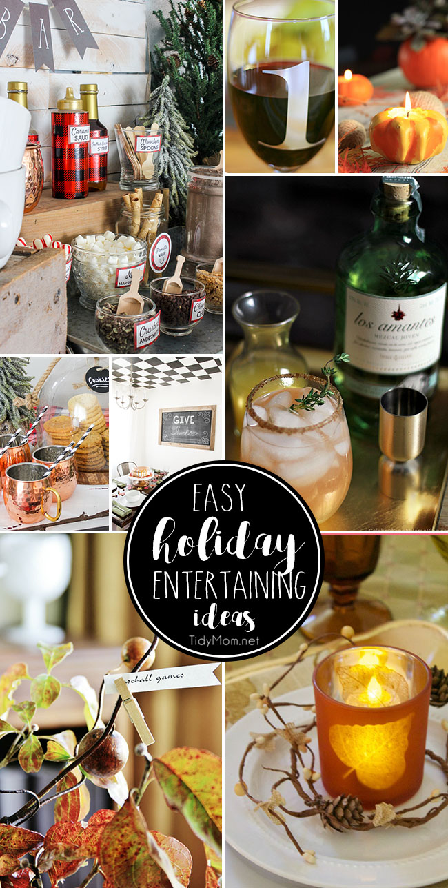 Easy holiday entertaining ideas tidymom for Easy entertaining tips