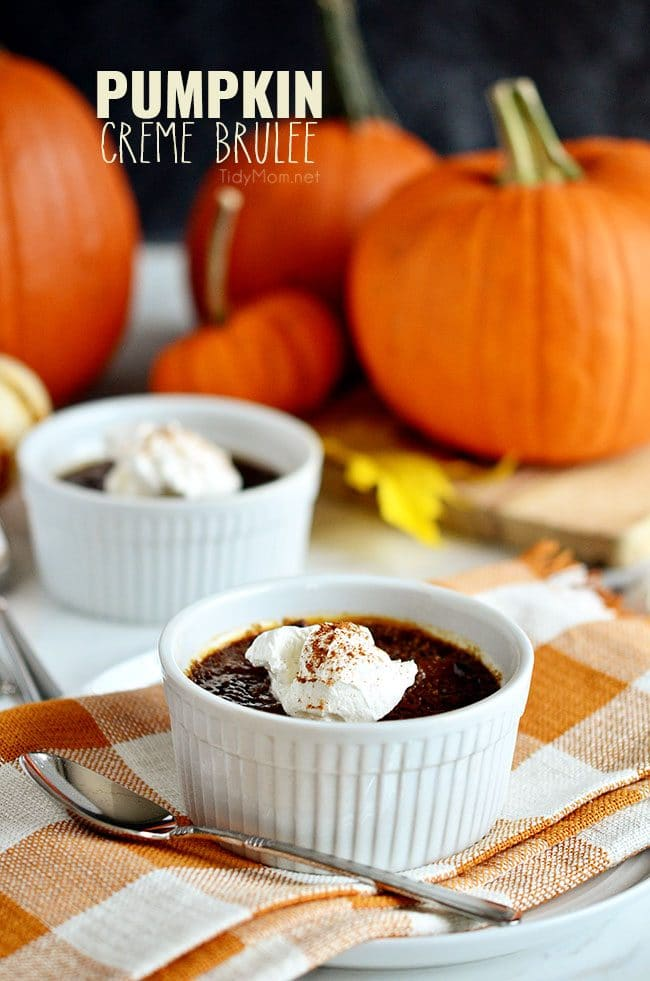 Pumpkin Crème Brûlée with molasses. Wonderful holiday dessert. Get the recipe at TidyMom.net