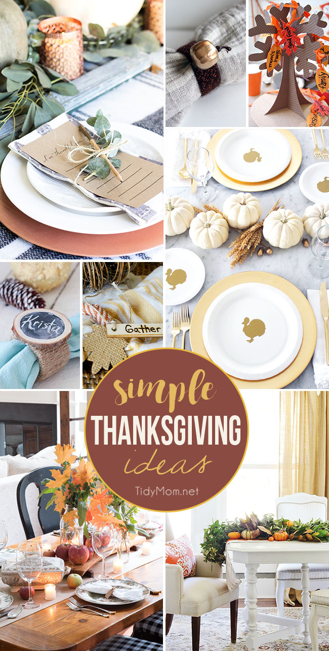 Simple Thanksgiving Ideas For Your Gathering Tidymom