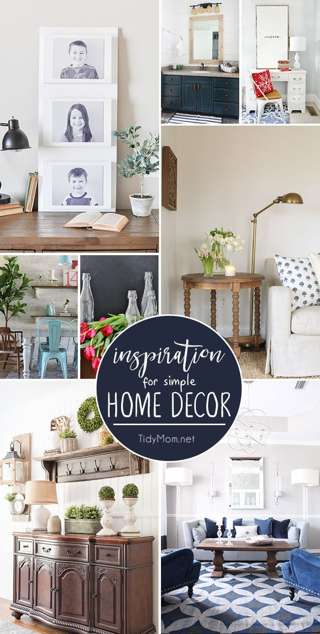 Inspiration for Simple Home Decor from a budget friendly bathroom makeover to decorating with what you already have. Click to find these ideas and more for simple home decor inspiration at TidyMom.net