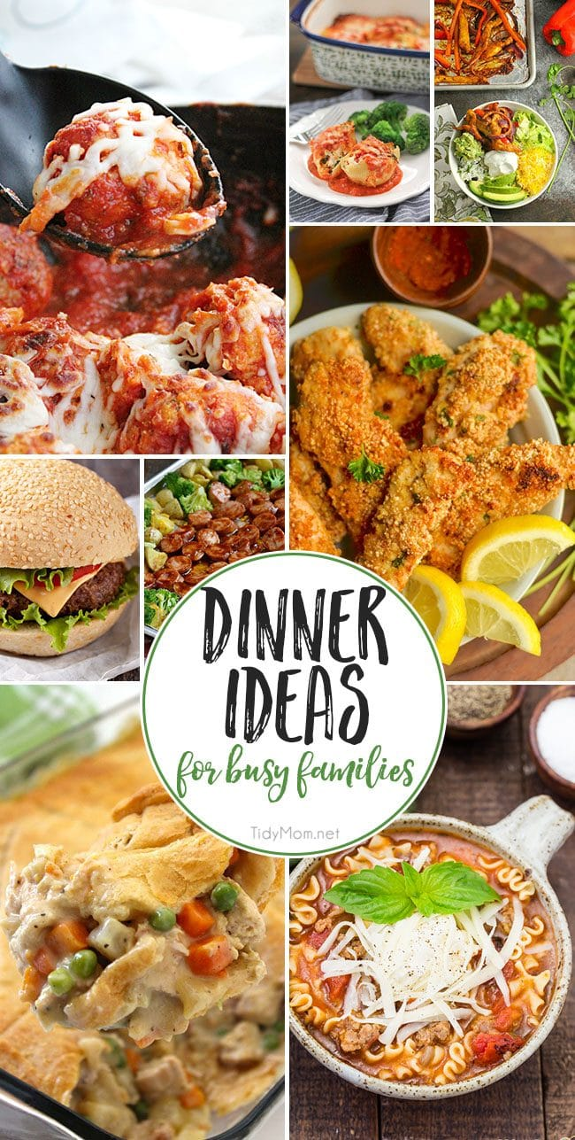 Dinner Ideas For Busy Families That They Will Love - that's every mom's quest right? Please the whole family with these delicious and easy dinner recipes at TidyMom.net