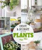 Inspiration to create and decorate with plants at TidyMom.net