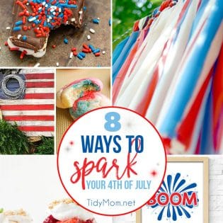 8 Ways to SPARK your 4th of July with red white and blue treats, crafts and printables. Get all these party perfect patriotic ideas at TidyMom.net