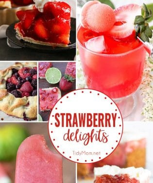 8+ Strawberry Recipes to Delight Your Sweet Tooth! Find all the recipes at TidyMom.net