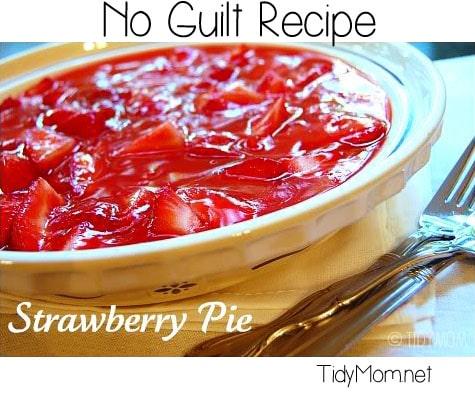 """No Guilt Strawberry """"Pie"""" Recipe at TidyMom.net"""