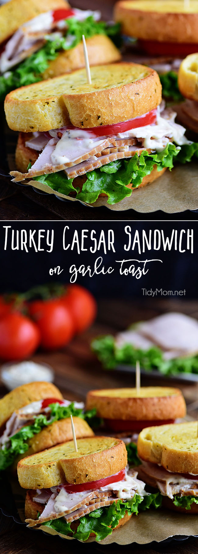 Texas garlic toast turns an ordinary Turkey Caesar Sandwich into something special. It's the perfect way to use up leftover Thanksgiving turkey or enjoy any day with deli sliced turkey! Print recipe at TidyMom.net #turkey #sandwich #garlictoast #thanksgiving