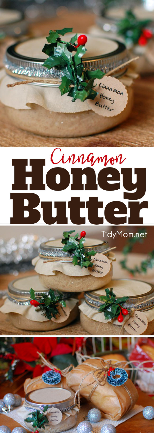 Delicious handmade food gift that requires no baking! Cinnamon Honey Butter makes a beautiful gift in a jar when paired with homemade bread or pound cake. Get the easy recipe + gift jar tutorial at TidyMom.net #handmadegift #honeybutter #giftsinjars #handemadechristmas #recipe #craft