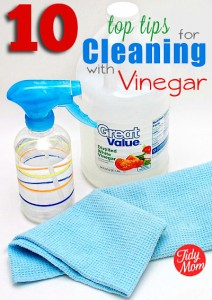 10 Top Tips for Cleaning with Vinegar - the all natural way to clean at TidyMom.net