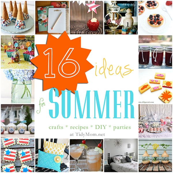 16 ideas for summer