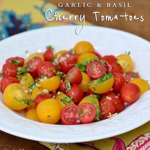 Garlic and Basil Cherry Tomatoes